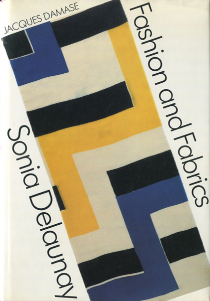 Sonia Delaunay: Fashion and Fabrics