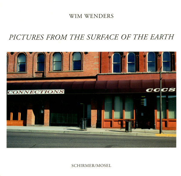 Wim Wenders: Pictures from the Surface of the Earth
