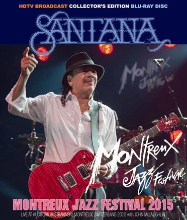 Montreux Jazz Festival 2015 >> SANTANA - MONTREUX JAZZ FESTIVAL 2015 DRAGONFLY