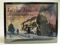 【新古】洋書 BO-007 「TED ROSE / In THe Traces / Railroad Paintings of Ted Rose」 ハードカバー