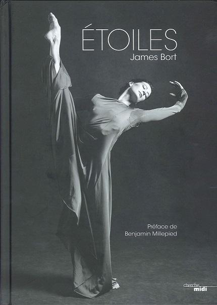 【フェアリーオリジナル特典付】パリ・オペラ座バレエ直輸入写真集 ETOILES James Bort