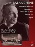 ジョージ・バランシン「ニューヨーク・シティ・バレエ・イン・モントリオール」Vol.2(直輸入DVD)