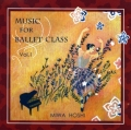 �����¡�MIWA HOSHI��MUSIC FOR BALLET CLASS Vol.1��CD��
