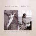 MUSIC FOR BALLET CLASS.VOL-1 Ballet class by Maylen Tleubaev. Pianist-Yulia Akyol.(CD)