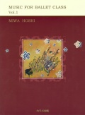 �����¡�MIWA HOSHI��MUSIC FOR BALLET CLASS Vol.1�ʳ����