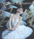 スヴェトラーナ・ザハーロワ直輸入写真集 Svetlana Zakharova