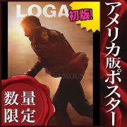 【映画ポスター】 ローガン ウルヴァリン3 X-MEN グッズ /アメコミ インテリア おしゃれ フレームなし /INT-ADV-両面 [オリジナルポスター]