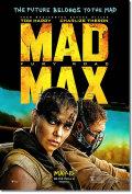 【映画ポスター グッズ】マッドマックス 怒りのデス・ロード (シャーリーズ・セロン/MAD MAX: FURY ROAD) /ADV-B-両面 [オリジナルポスター]