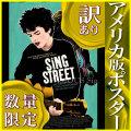 【訳あり】【映画ポスター】 シング・ストリート 未来へのうた Sing Street グッズ /おしゃれ アート インテリア フレームなし 約69×99cm /片面 [オリジナルポスター]