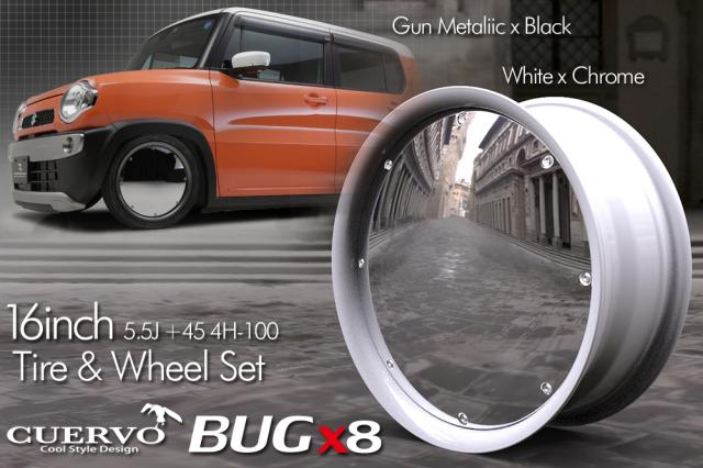 【限定生産品】 CUERVO BUGx8 クエルボバグエイト 軽自動車用 16x5.5J+45 4H-100 タイヤ&ホイールセット ホワイト×クローム
