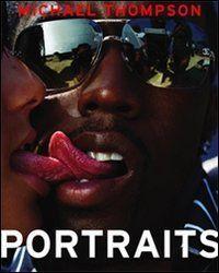 【SALE】マイケル・トンプソン写真集 : MICHAEL THOMPSON : PORTRAITS