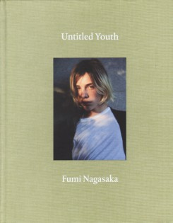 長坂フミ写真集 : FUMI NAGASAKA : UNTITLED YOUTH
