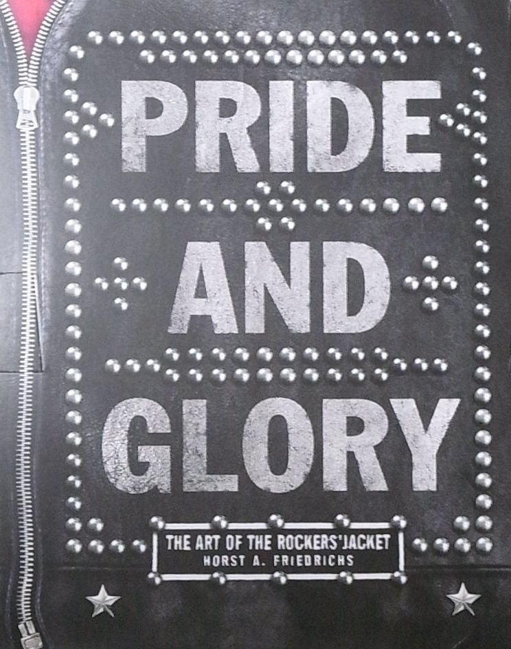 【古本】PRIDE AND GLORY: THE ART OF THE ROCKERS' JACKET