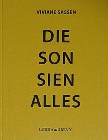 【古本】ヴィヴィアン・サッセン写真集 : VIVIANE SASSEN : DIE SON SIEN ALLES【サイン入/1st edition】