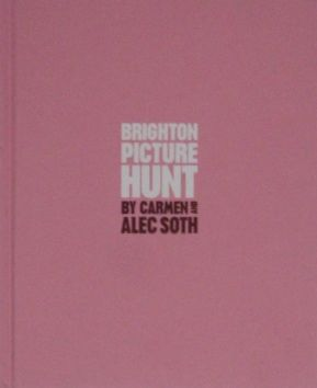 【古本】アレック・ソス写真集 : BRIGHTON PICTURE HUNT BY CARMEN AND ALEC SOTH