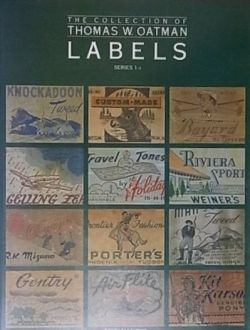 THE COLLECTION OF THOMAS W. OATMAN LABELS SERIES 1-2