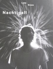 ��ʡ����饹�̿��� : LENA GRASS : NACHTIGALL ��2nd. edition��