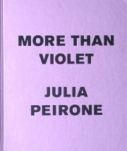 ����ꥢ���ڥ��?�ͺ��ʽ� : JULIA PEIRONE : MORE THAN VIOLET