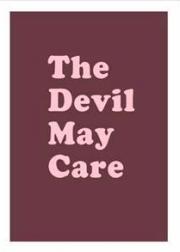 �ڥ�����ͭ�ۥ�����ޥå��?�̿��� : AARON McELROY : THE DEVIL MAY CARE