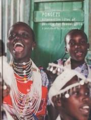 ����䡦�ꥰ�ƥ�С����̿��� : ANJA LIGTENBERG : PONGEZI : ALTENATIVE RITES OF PASSAGE FOR MAASAI GIRLS
