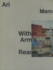 �ڥ��������ۥ��ꡦ�ޥ륳�ݥ?�̿��� : ARI MARCOPOULOS : WITHIN ARM'S REACH