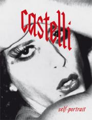 ��������Ρ������ƥå�̿��� : LUCIANO CASTELLI : SELF-PORTRAIT 1973–1986