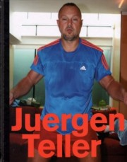 ��륲�ƥ顼�̿��� : JUERGEN TELLER : I AM FIFTY