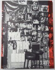���չ�̦�̿��� : KATSUMI WATANABE : ROCK PUNK DISCO : PHOTOGRAPHS 1960s-1980s