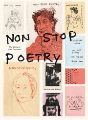 �ޡ��������󥶥쥹���ʽ� : NON STOP POETRY : THE ZINES OF MARK GONZALES