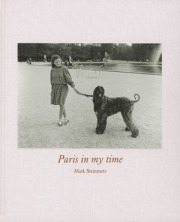 �ڥ��������ۥޡ�������������ޥåļ̿��� : MARK STEINMETZ : PARIS IN MY TIME
