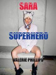 ���������ե���åץ��̿��� : VALERIE PHILLIPS : SARA SUPERHERO