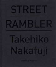 �ڥ�����������ƣ��ɧ�̿��� : TAKEHIKO NAKAFUJI : STREET RAMBLER