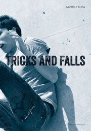 �ߥ����롦�֥��̿��� : MICHELE BUDA : TRICKS AND FALLS