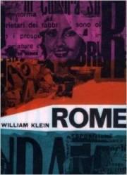�ڸŽ�ۥ����ꥢ�ࡦ���饤��̿��� : WILLIAM KLEIN : ROME