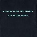 【古本】リー・フリードランダー写真集 : LEE FRIEDLANDER : LETTERS FROM THE PEOPLE【限定版】