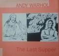 【古本】アンディ・ウォーホル作品集 : ANDY WARHOL : THE LAST SUPPER