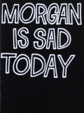 ������ԥ����롦�ޥ��顼 : JEAN-PIERRE MAURER : MORGAN IS SAD TODAY