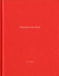【One Picture Book #84】ジム・ゴールドバーグ写真集 : JIM GOLDBERG : POLAROIDS FROM HAITI