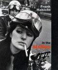 【古本】フランク・ハビット写真集 : FRANK HABICHT : IN THE SIXTIES