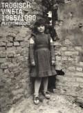 アンドレアス・トロギッシュ写真集 : ANDREAS TROGISCH : VINETA 1985/1990
