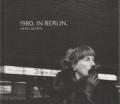 �ϥ����������������̿��� : HEIKO SIEVERS : 1980. IN BERLIN