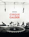 カルダー作品集 : UGO MULAS : CIRQUE CALDER
