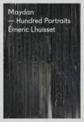 �����å����륤���åȼ̿��� : EMERIC LHUISSET : MAYDAN - HUNDRED PORTRAITS