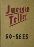 ヨルガン・テラー写真集 : JUERGEN TELLER : GO-SEES
