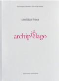 クリストバル・ハラ写真集 : CRISTOBAL HARA : ARCHIPIELAGO / Los ensayos banales 1