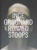 INGE GROGNARD / RONALD STOOPS