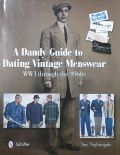 A DANDY GUIDE TO DATING VINTAGE MENSWEAR : WWI THROUGH THE 1960S