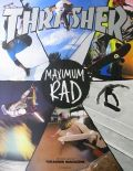 MAXIMUM RAD : THE ICONIC COVERS OF THRASHER MAGAZINE