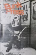 PUNK PRESS : REBEL ROCK IN THE UNDERGROUND PRESS 1968-1980