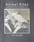 �������ܥ������ʽ� : GEE VAUCHER : AIMAL RITES A PICTORIAL STUDY OF RELATIONSHIPS